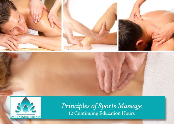 Principles of Sports Massage - 12 Continuing Education Hours